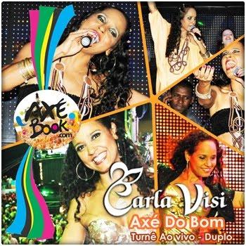 Carla Visi - Tour Axé do Bom Ao vivo