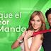 Ratings de la TVboricua: Sube ¨Porque el amor manda¨, baja ¨La Patrona¨ (lunes, 24 de junio de 2013)