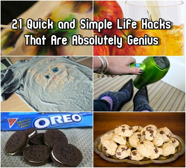 21 Quick and Simple Life Hacks That Are Absolutely Genius