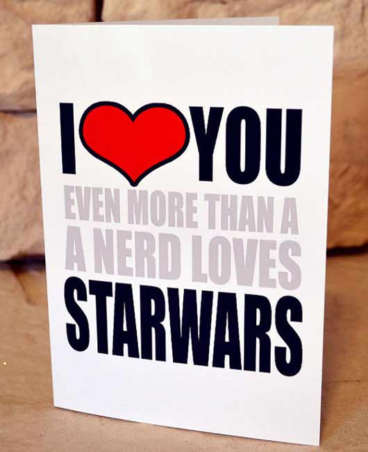 funny i love you valentines card i heart you even more then a nerd loves starwars adult funny humor greeting cards via imjustsayininc