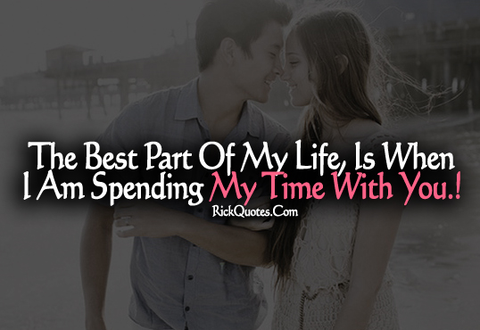 Love Quotes | My time With You Couple Love Kiss Hug Fun