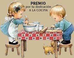 """Premio """"Por tu dedicación a la cocina"""" concedido por Mi Dulce Bichito"""