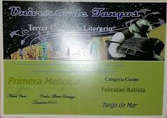 PREMIO UNIVERSO DE TANGOS. PRIMERA MENCIÓN. BUENOS AIRES