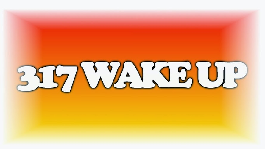 (317) WAKE UP ALREADY