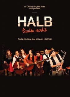 Halb, le spectacle