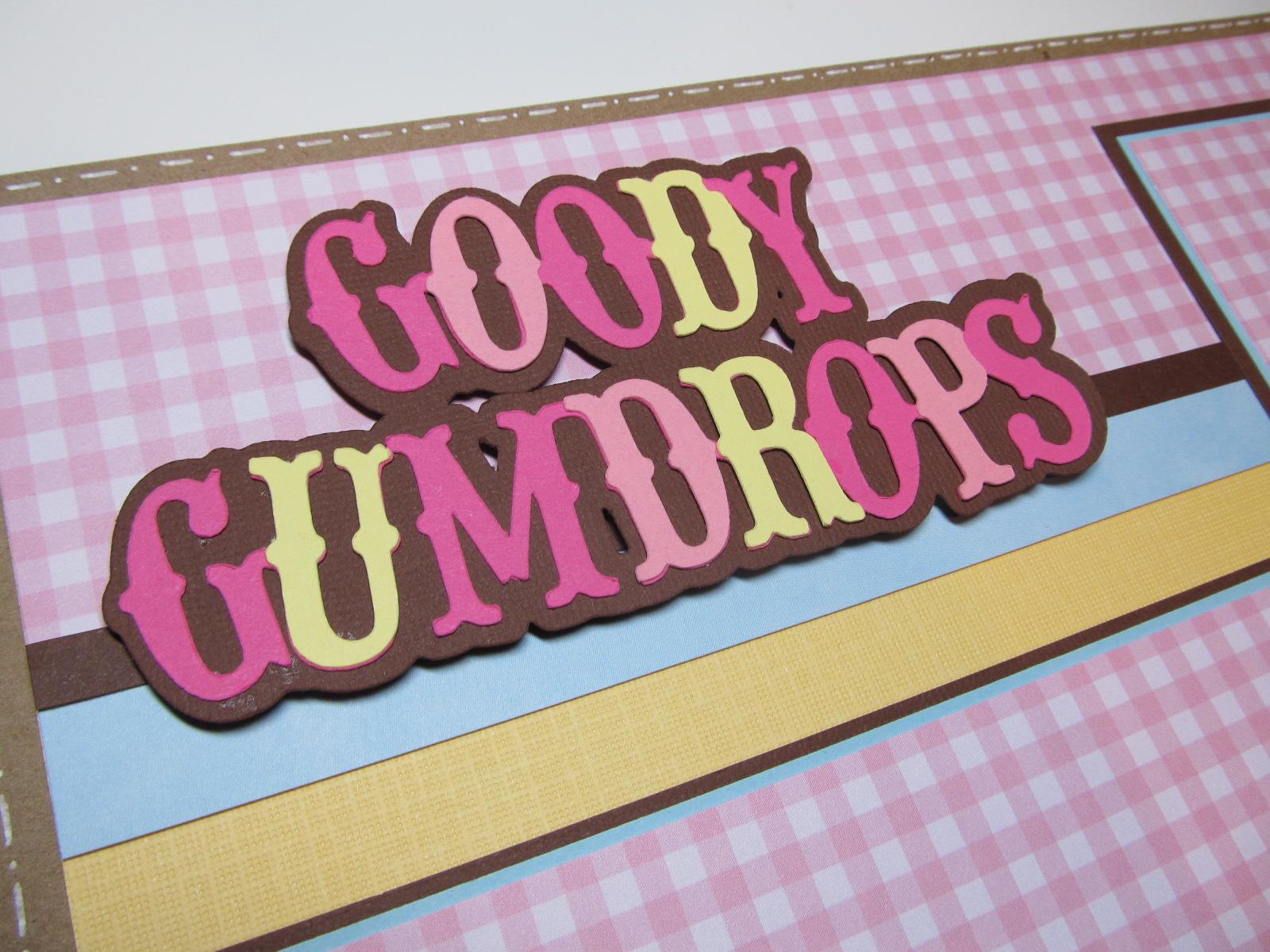 http://3.bp.blogspot.com/-msJ4Wo_RtIQ/Tvz3zWP3LUI/AAAAAAAABiQ/KKDA6J3RYx0/s1600/Goody%2BGumdrops%2BLO%2B002.JPG