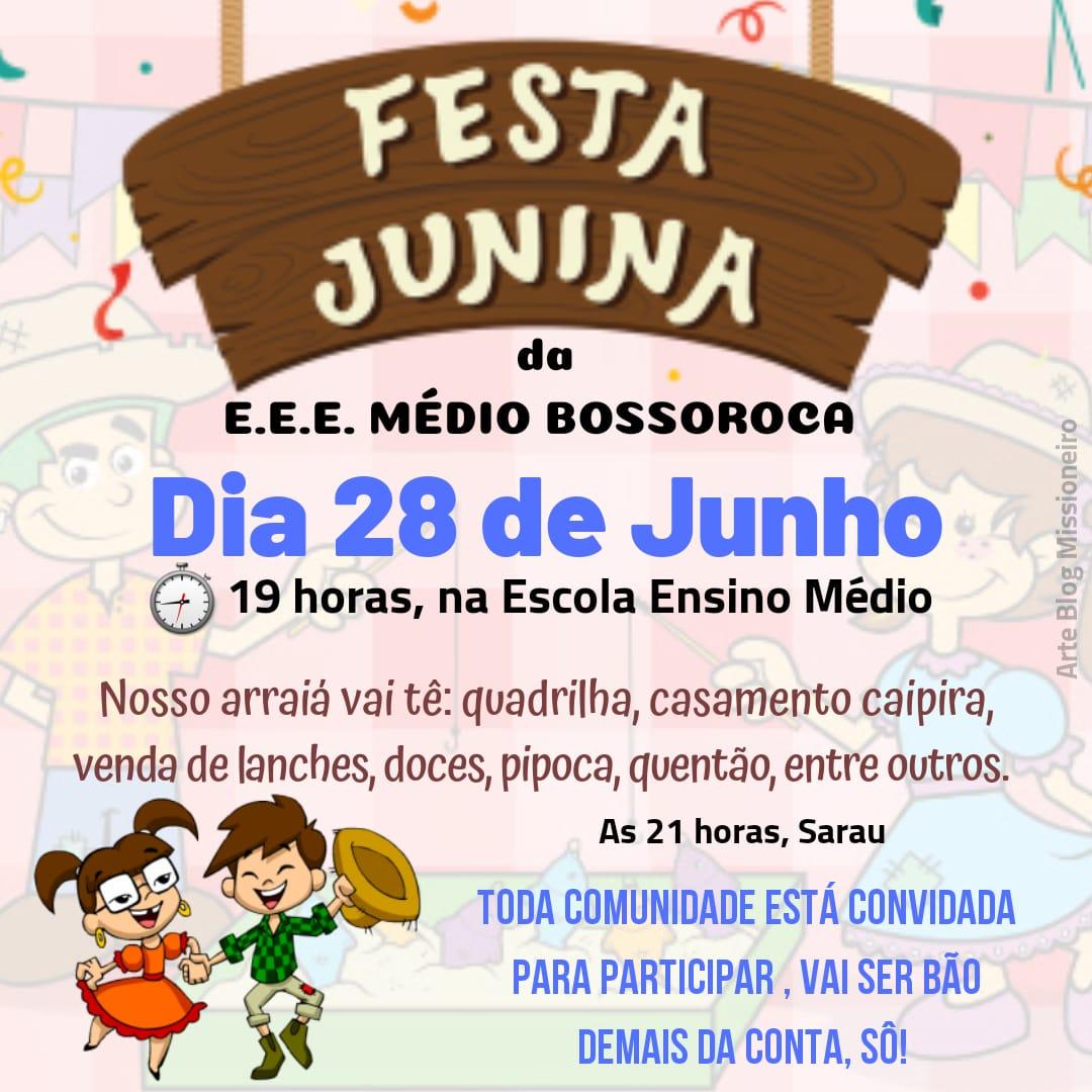 Festa Junina da E.E.E. MÉDIO BOSSOROCA