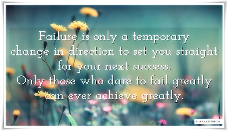 Failure Is Only A Temporary, Picture Quotes, Love Quotes, Sad Quotes, Sweet Quotes, Birthday Quotes, Friendship Quotes, Inspirational Quotes, Tagalog Quotes
