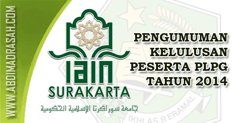 Pengumuman Kelulusan PLPG IAIN Surakarta Tahun 2014