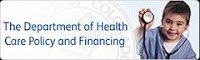 The Department of Health Care Policy and Financing