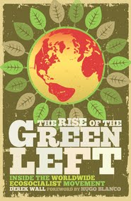 The Rise of the Green Left £16.99