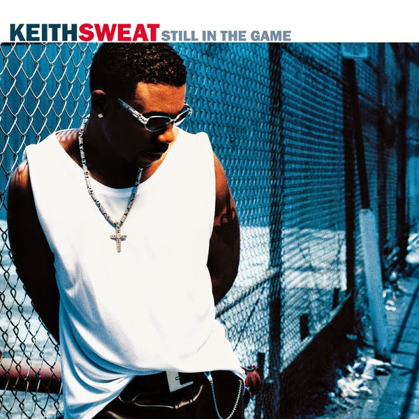 Keith Sweat - Still In the Game Cover