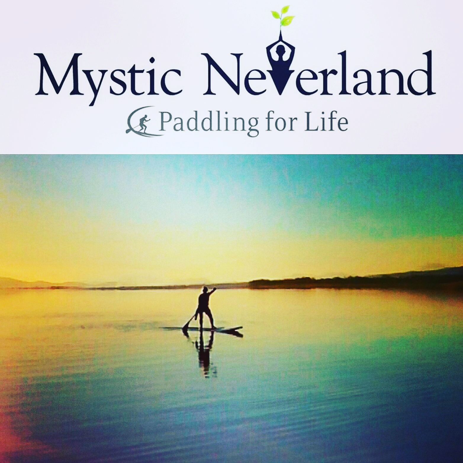 Mystic Neverland Sup Yoga & More...