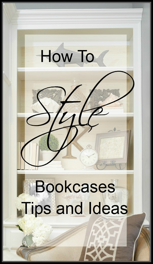 How To Style Bookcases Tips & Ideas