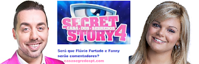 Será Flávio Furtado e Fanny comentadores do Secret Story 4
