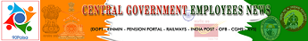 CENTRAL GOVERNMENT EMPLOYEES NEWS - DOPT - 7th CPC News - DOPT ORDERS - RETIREMENT AGE