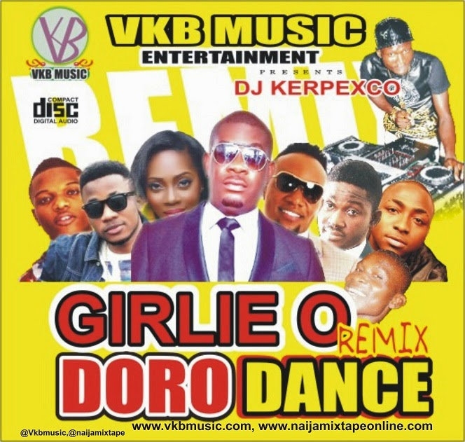 MIXTAPE GIRLIE O REMIX DORO DANCE MIX