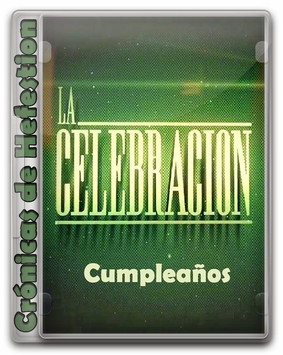 La Celebración – Cumpleaños