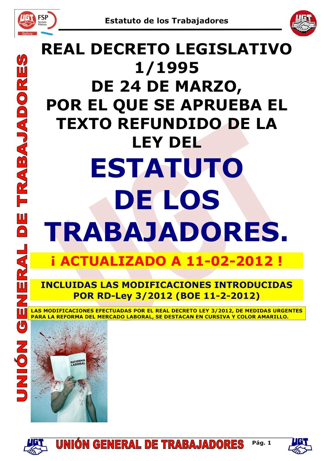 LOOMIS MURCIA: ESTATUTO DE LOS TRABAJADORES ACTUALIZADO 11/02/2012 ...