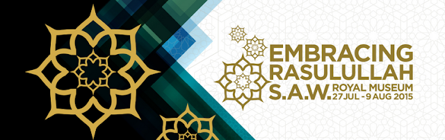 Embracing Rasulullah S.A.W Exhibition 2015