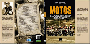 """Este Livro deve ser lido até mesmo para os """"marmanjos"""" na Pilotagem em Motos."""