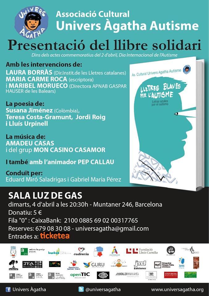 """CARTELL Luz de Gas - 4 d'abril 2017 - Presentació """"Lletres blaves per l'autisme"""""""