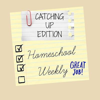 Homeschool Weekly - Catching Up Edition on Homeschool Coffee Break @ kympossibleblog.blogspot.com
