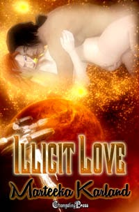 Illicit Love by Marteeka Karland