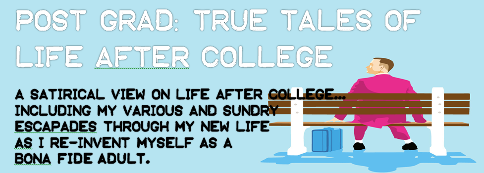 Post Grad: True Tales of Life after College