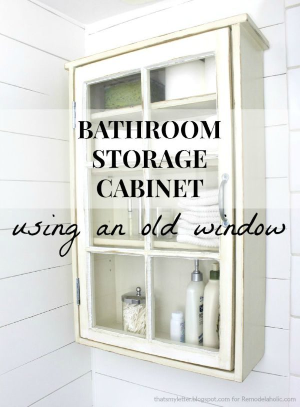 diy bathroom storage cabinet old window free plans