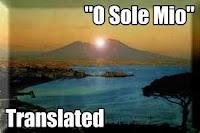 O Sole Mio Lyrics Translated testo video