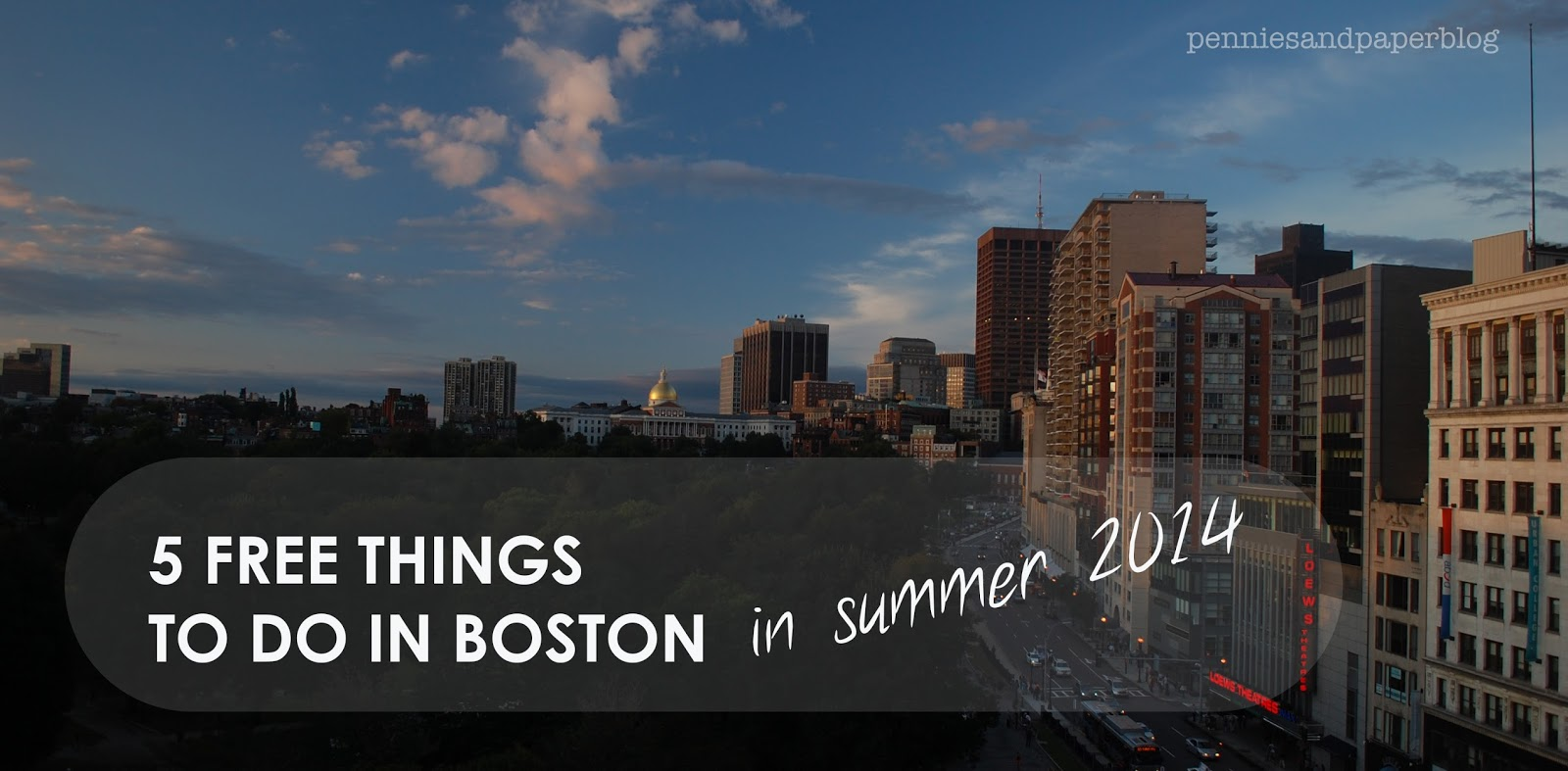 5 Free Things to Do in Boston in Summer 2014 | Pennies & Paper Blog
