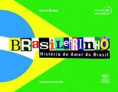 BRASILEIRINHO - HISTÓRIA DE AMOR DO BRASIL