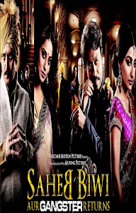 Poster Of Bollywood Movie Saheb Biwi Aur Gangster Returns (2013) 300MB Compressed Small Size Pc Movie Free Download worldfree4u.com