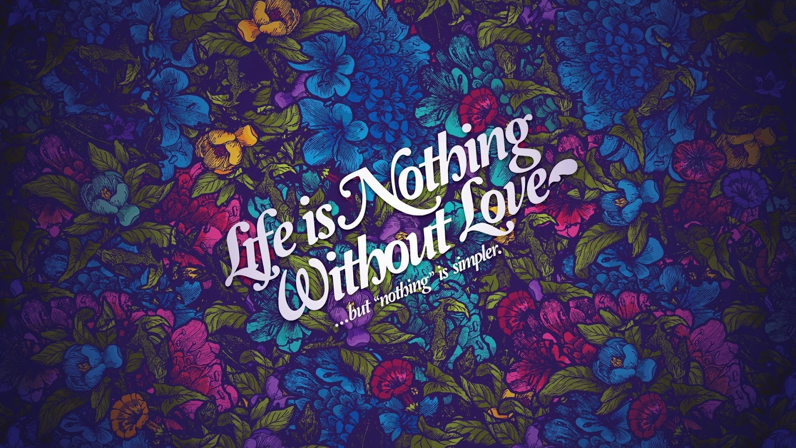 Life Nothing Without Love 1920x1080 Wallpaper