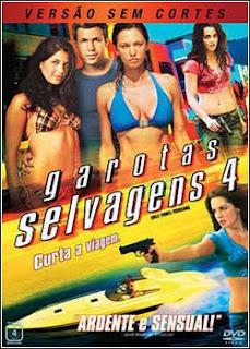 GS4 Garotas Selvagens 4 Dublado Sem Cortes