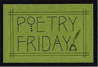 Click the link to visit this week's Poetry Friday host, Violet Nesdoly!