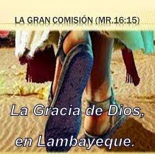 """""""La Gracia de Dios, en Lambayeque"""""""