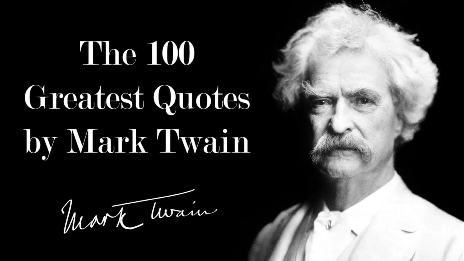 100 MARK TWAIN  QUOTES