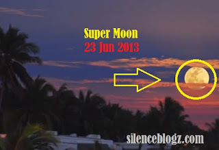 Fenomena SuperMoon 23 Jun 2013 | Lunar Perigee