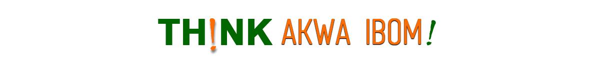 Think Akwa Ibom!