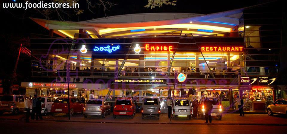 Empire Restaurant Bangalore Indranagar