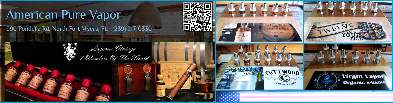 American Pure Vapor 990 Pondella Rd, North Fort Myers, FL 33903 (239) 217-0330
