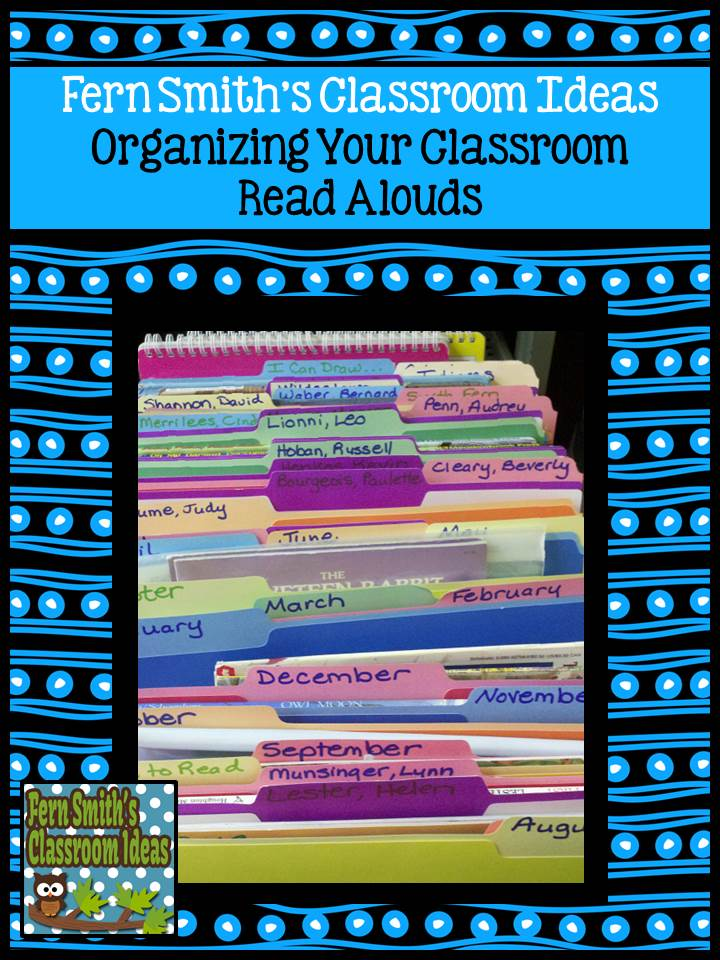 Fern Smith's Classroom Ideas How to organize your classroom read alouds by month and authors.