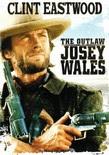 Kanunsuz Josey Wales, The Outlaw Josey Wales izle