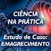 Material: Ciência na Prática - Módulo 2 - Emagrecimento