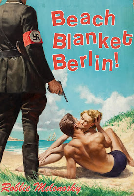 Beach Blanket Berlin! written by Bob Melonosky