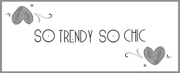 So Trendy So Chic