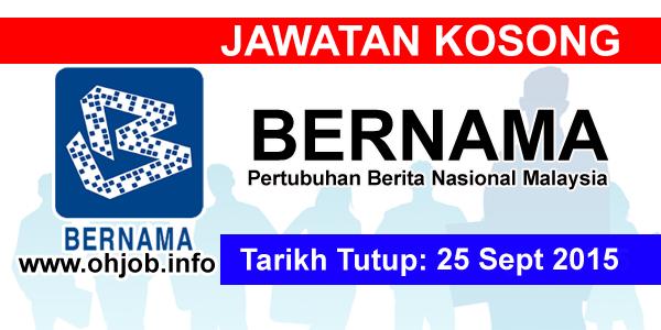 Jawatan Kerja Kosong Pertubuhan Berita Nasional Malaysia (BERNAMA) logo www.ohjob.info september 2015