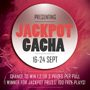Jackpot Gacha - OPEN!!!!